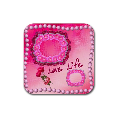 Love Life Pink Square Coaster By Ellan   Rubber Coaster (square)   96cs88ga7r3v   Www Artscow Com Front