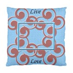 Live & Love cushion case - Cushion Case (Two Sides)