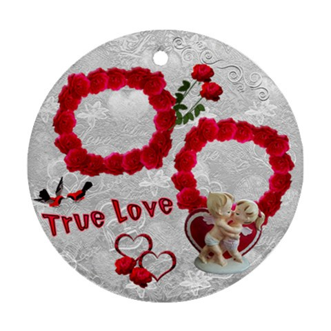 True Love Roses Round Ornament By Ellan   Ornament (round)   S5jx2cthyx95   Www Artscow Com Front