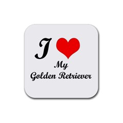 I Love My Golden Retriever Rubber Square Coaster (4 Pack)