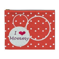 I Love Mommy Xl Cosmetic Bag By Daniela   Cosmetic Bag (xl)   Bg239r0ra5xw   Www Artscow Com Front