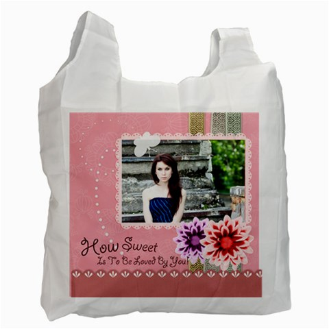 How Sweet Of Love By Joely   Recycle Bag (one Side)   Qpnurkndu59i   Www Artscow Com Front