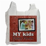 my kids, funny kids - Recycle Bag (One Side)