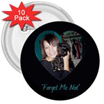 pin for theresa - 3  Button (10 pack)