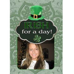 Irish For A Day 5x7 Greeting Card By Lil    Greeting Card 5  X 7    Kacdwf8fp93k   Www Artscow Com Front Cover