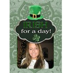 Irish for a Day 5x7 Greeting Card - Greeting Card 5  x 7