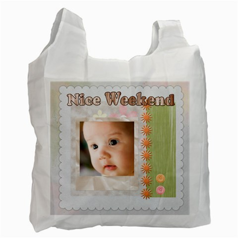 Nice Weekend By Joely   Recycle Bag (one Side)   13poihk1vhue   Www Artscow Com Front