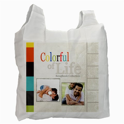 Colorful Of Life By Joely   Recycle Bag (one Side)   X0b81toz1s9x   Www Artscow Com Front