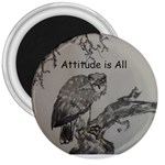 Attitude i s All - 3  Magnet