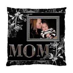 Mom 2 Sided Cushion Case By Lil    Standard Cushion Case (two Sides)   Drpu138vpvu7   Www Artscow Com Front