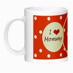 Love Mommy Mug By Daniela   Night Luminous Mug   Do9prstzijnv   Www Artscow Com Left
