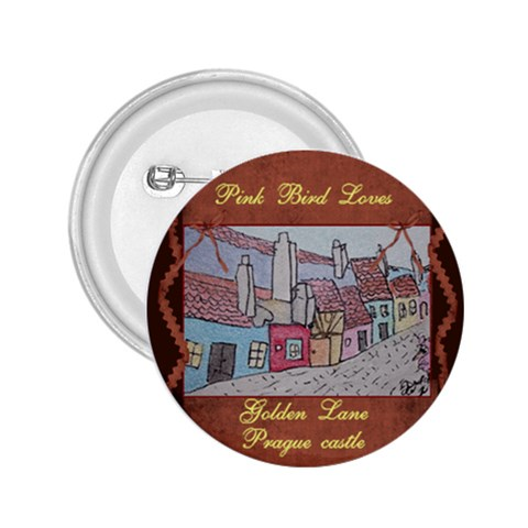 Pink Bird Loves Golden Lane Prague Castle By Trine   2 25  Button   Lsfbwwd0q1fh   Www Artscow Com Front