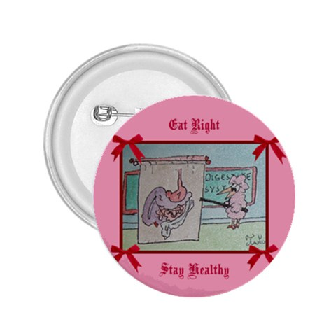 Eat Right Stay Healthy By Trine   2 25  Button   Mq3d4oue1dhs   Www Artscow Com Front