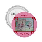 Eat Right Stay Healthy - 2.25  Button