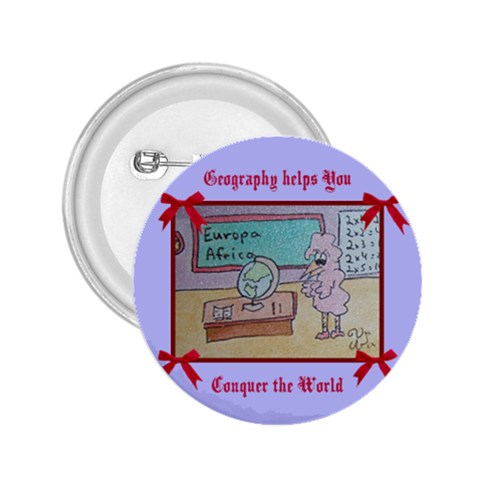 Geography Helps You Conquer The World By Trine   2 25  Button   4dn5mpod87st   Www Artscow Com Front
