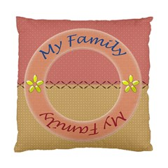 My Family Cushion Case 2s By Daniela   Standard Cushion Case (two Sides)   0mbymptc1icc   Www Artscow Com Front