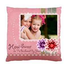 Your Sweet  By Joely   Standard Cushion Case (two Sides)   O2b7z245ht7n   Www Artscow Com Front