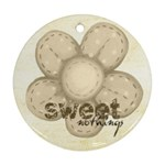 Sweet Nothings Double sided flower Ornament - Round Ornament (Two Sides)