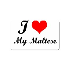 I Love My Maltese Magnet (name Card) by happyc