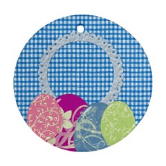 Eggzactly Spring Easter Ornament Round 2 By Lisa Minor   Round Ornament (two Sides)   362e1w9qua4m   Www Artscow Com Back