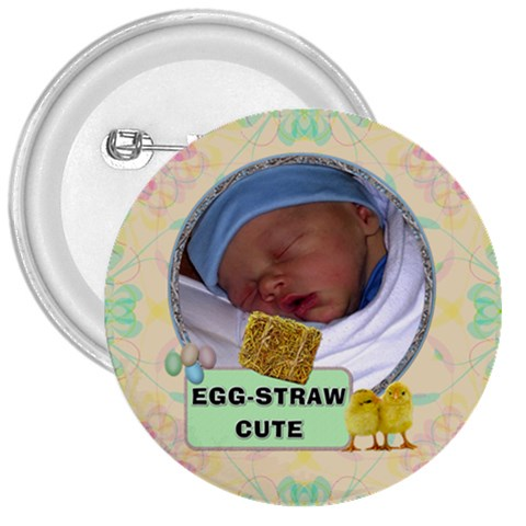 Egg Straw Cute 3  Button By Lil    3  Button   Iv8we79mipjo   Www Artscow Com Front