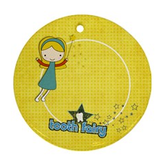 Tooth Fairy Round Ornament (two Sides) By Mikki   Round Ornament (two Sides)   Bn7q1sgy4yjf   Www Artscow Com Back