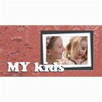 My kids - 4  x 8  Photo Cards
