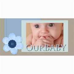 Our Baby By Joely   4  X 8  Photo Cards   5inwh475vk1q   Www Artscow Com 8 x4 Photo Card - 2