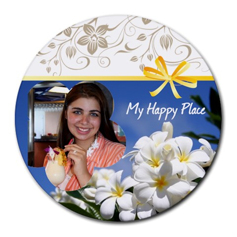 My Happy Place By Robin Mersereau   Round Mousepad   F6kpy567xp64   Www Artscow Com Front
