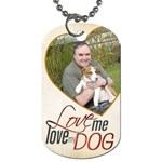 Love me love my Dog Double sided Dogtag - Dog Tag (Two Sides)