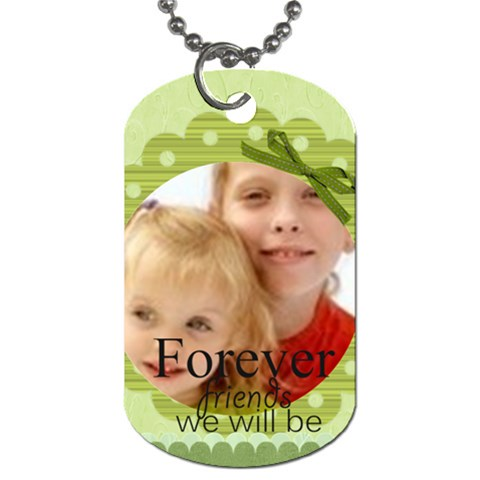 Forever Friends By Joely   Dog Tag (one Side)   O2h32os1qfxd   Www Artscow Com Front