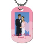our wedding - Dog Tag (One Side)