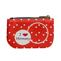 Love Mommy Coin Purse By Daniela   Mini Coin Purse   7sqye7sesybd   Www Artscow Com Back
