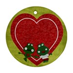 Froggie/Crazy Love- ornament, 2 sides, template - Round Ornament (Two Sides)