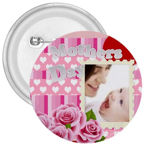 Mothers Day By Joely   3  Button   Pl17djb80189   Www Artscow Com Front