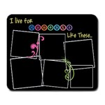 I live for moments like these - Large Mousepad