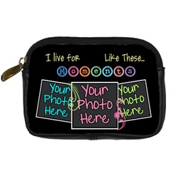 I Live For Moments Like These [digital Camera Leather Case By Digitalkeepsakes   Digital Camera Leather Case   Lfbi84yn1efy   Www Artscow Com Front