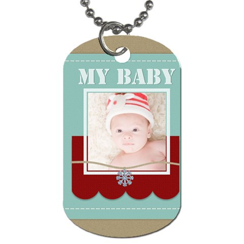 My Baby By Joely   Dog Tag (one Side)   93t7vf6ulona   Www Artscow Com Front