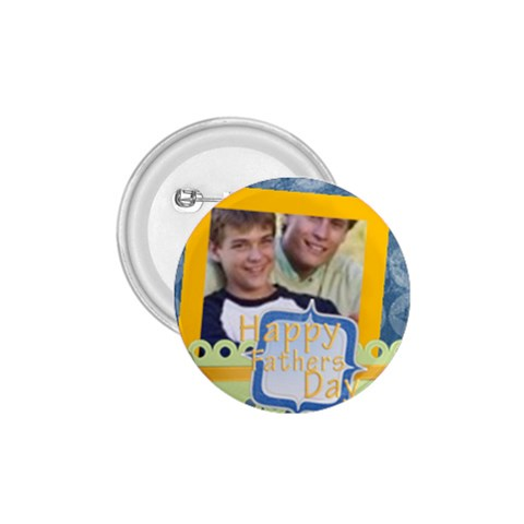 Fathers Day By Joely   1 75  Button   Qevzz7d60kbk   Www Artscow Com Front