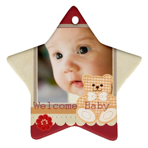 Welcome Baby By Joely   Ornament (star)   Gh6xgxd5slf5   Www Artscow Com Front