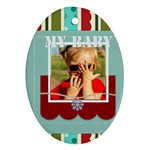 My baby - Ornament (Oval)