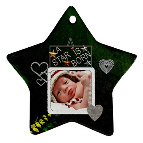 A Star Is Born Ornament By Lil    Ornament (star)   Gb392sq6jvk9   Www Artscow Com Front