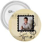 Sweet Music 3 inch Button Badge - 3  Button