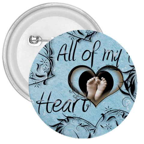All Of My Heart 3 Inch Button Badge By Catvinnat   3  Button   Duj8s7zuryqr   Www Artscow Com Front