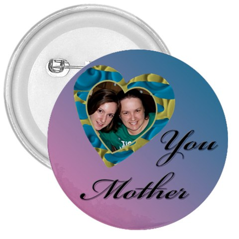 Love You Mother Button By Deborah   3  Button   9bd5i033dtwo   Www Artscow Com Front