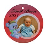 first born - Ornament (Round)