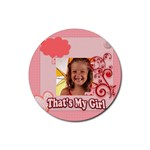 this is my girl - Rubber Coaster (Round)