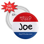 National  Say  Hi  to Joe  Day Buttons -- 2.25 inch --100pk - 2.25  Button (100 pack)