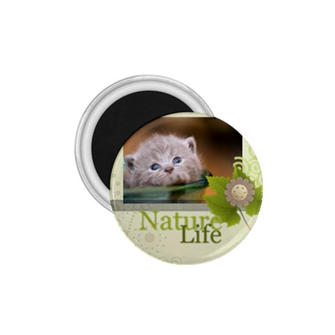Nature Life By Joely   1 75  Magnet   Dvqp8b2zl49k   Www Artscow Com Front