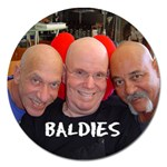 BALDIES - Magnet 5  (Round)